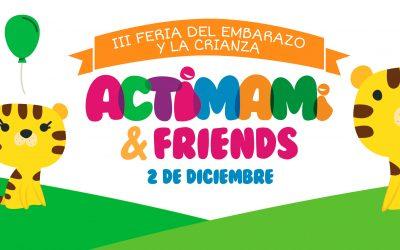 FERIA DE EMBARAZO Y CRIANZA EN ASTURIAS: ACTIMAMi & Friends